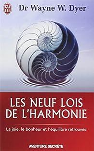 Les neuf lois de l'harmonie par Wayne W. Dyer