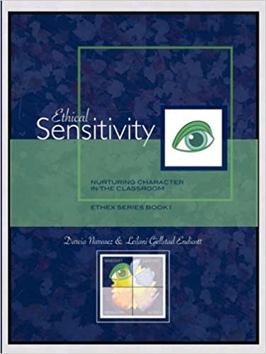 Ethical Sensitivity: Nurturing Character In The Classroom, Ethex Series Book 1 Epub Descarga gratuita