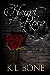 Heart of the Rose: A Tale of the Black Rose Guard