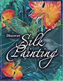 Discover Silk Painting Kit