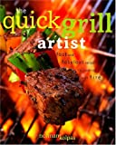The Quick Grill Artist, Norman Kolpas, 0609609513