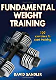 Fundamental Weight Training (Sports Fundamentals Series), David Sandler, 0736082808