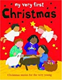My Very First Christmas, Lois Rock, 1561485314