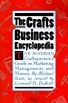 Crafts Business Encyclopedia: Revised...
