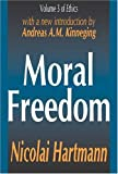 Moral Freedom (Library of Conservative Thought), Nicolai Hartmann, 0765805944