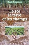Le sol, la terre et les champs
