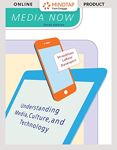 MindTap Mass Communication for Straubhaar/Larose/Davenport's Media Now: Understanding Media, Culture, and Technology, 10th Edition