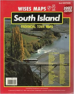 Map Of New Zealand Towns.South Island Provincial Towns Map Book New Zealand Wises Maps