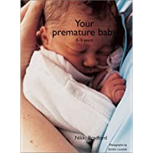 Your Premature Baby: The First Five Years