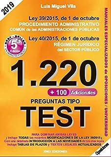 1220 Preguntas Tipo Test. Ley 39/2015, de 1 de octubre, del…