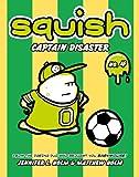 Captain Disaster, Jennifer L. Holm, Matt Holm, 0375937862