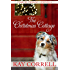 The Christmas Cottage: A Holiday Novella - Book 2.5 (Comfort Crossing)
