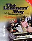 The Learners' Way : Brain-Based Learning in Action, Forester, Anne D. and Reinhard, Margaret, 1894110552