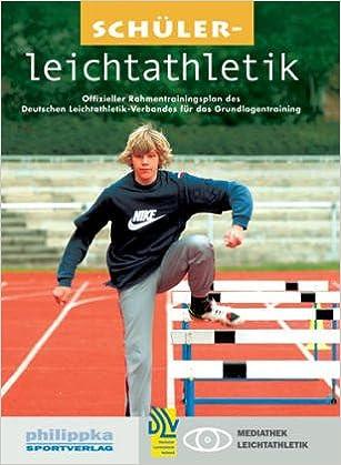 Schülerleichtathletik: Offizieller Rahmentrainingsplan des