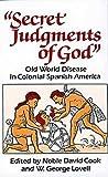 Secret Judgments of God, Noble David Cook, 0806123729