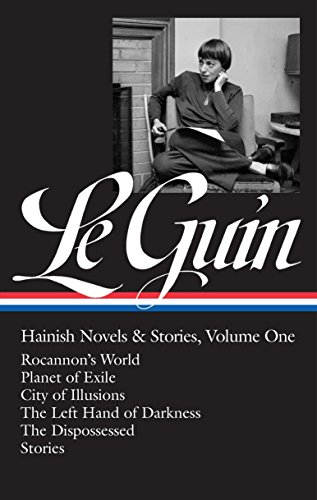 Ursula K. Le Guin: Hainish Novels and Stories Vol. 1 (LOA #296): Rocannon's World / Planet of Exile / City of Illusions
