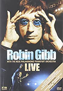 Robin Gibb with the Frankfurt Neue Philharmonic Orchestra - Live