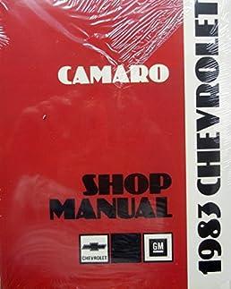 Chevy camaro information user manuals array 1983 chevy camaro repair shop manual original chevrolet amazon rh amazon com fandeluxe Gallery