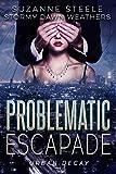 Problematic Escapade (Sinaloa Sinister Book 1)