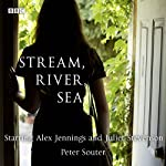 Stream, River, Sea (Afternoon Play) | Peter Souter