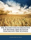 Die Kelten und Althelvetier, , 1144369355