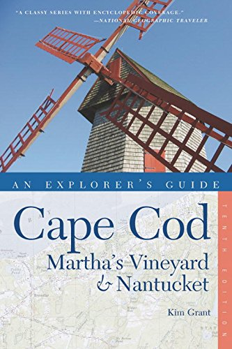 Explorer's Guide Cape Cod, Martha's Vineyard & Nantucket (Tenth)