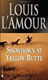 Showdown at Yellow Butte, Louis L'Amour, 0553279939