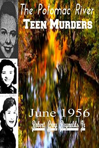 The Potomac River Teen Murders: June 1956