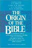 The Origin of the Bible, Philip Wesley Comfort, 0842347356