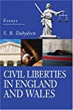 Civil Liberties in England and Wales, S. Dabydeen, 0595665721