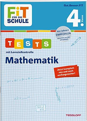 Fit Die - FiT FÜR DIE SCHULE. Tests mit Lernzielkontrolle. Mathematik 4. Klasse