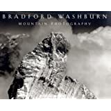 Bradford Washburn: Mountain Photography