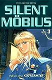 Silent Mobius (Vol 3)