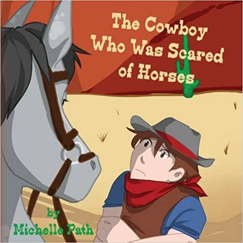 Book The Cowboy Who Was Scared of Horses