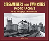 Streamliners to the Twin Cities Photo Archive, John Kelly, 1583880968