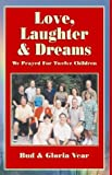 Love, Laughter and Dreams, Bud Gloria Vear, 1401051006