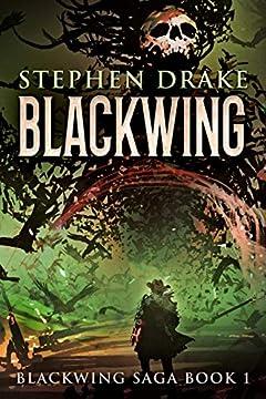 Blackwing (Blackwing Saga Book 1)