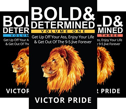 Book cover from Bold & Determined (3 Book Series)by Victor Pride