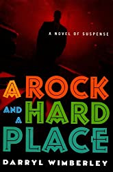 A Rock and a Hard Place (Detective Barrett Raines Mysteries)