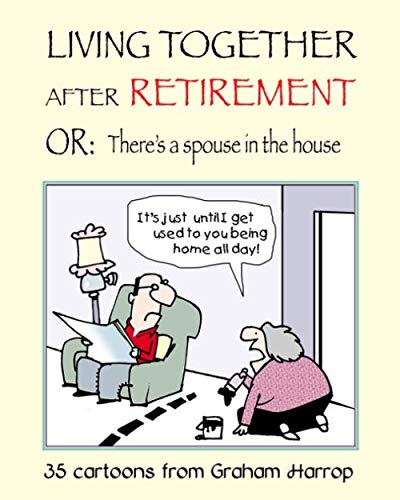 Teacher Retirement Party Ideas - Living Together After Retirement: or, There's