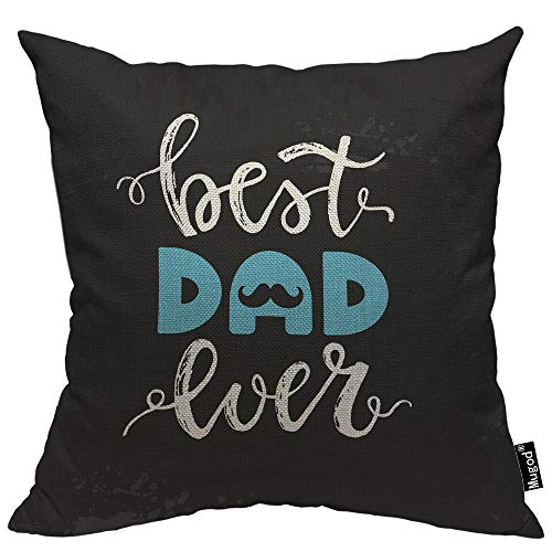 Mugod Best Dad Ever Throw Pillow Happy Father's Day Mustache Beard Blue Black White Cotton Linen Square Cushion Cover Standard Pillowcase 18x18 Inch for Home Decorative Bedroom/Living Room/Car -