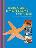 Science of Everyday Things: Real Life Biology