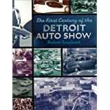 The First Century of the Detroit Auto Show