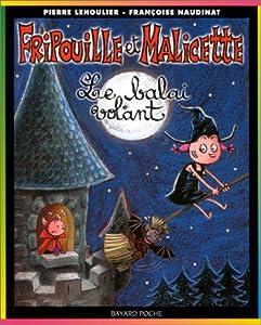 """Afficher """"Fripouille et Malicette n° 1 Le Balai volant"""""""
