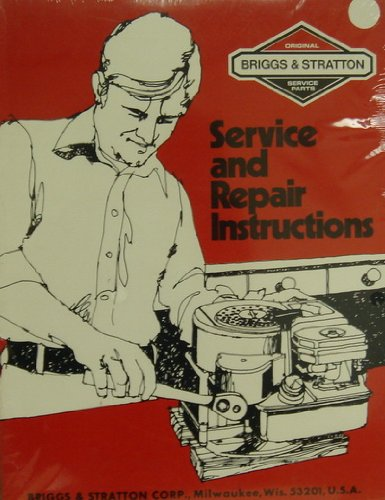 (Briggs & Stratton Service and Repair Instructions)