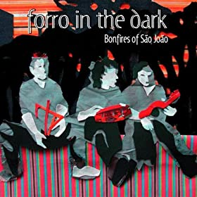 Amazon.com: Paraiba feat. Miho Hatori: Forro In The Dark: MP3