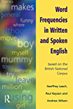 Word Frequencies in Written and Spoken English: based on the British National Corpus (English Edition)