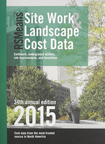 RSMeans Locale Work & Landscape Cost Data 2015 (Means Site Work and Landscape Cost Data)