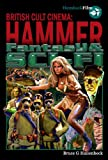 Hammer Fantasy & Sci-fi (British Cult Cinema)