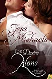 For Desire Alone, Jess Michaels, 1619215187